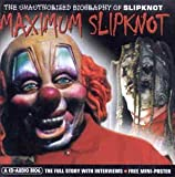 Pochette de l'album pour Maximum Audio Biography: Slipknot