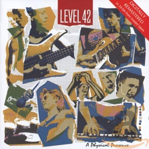 Level 42, A Physical Presence