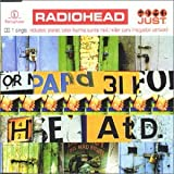 Radiohead, Just