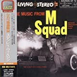 The Music From M Squad - From the NBC-TV Series [Dk2]