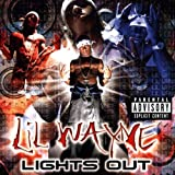 Lil' Wayne, Lights Out