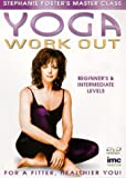 Yoga Workout - Beginners and Intermediate Levels - Stephanie Foster