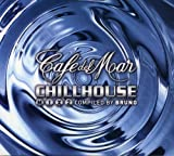 Album cover for Café del Mar: Chillhouse Mix 2 (disc 1)