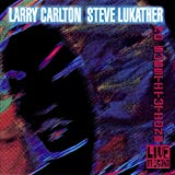 Larry Carlton & Steve Lukather, No Substitutions