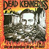 CD-Cover: Dead Kennedys - Give Me Convenience or Give Me Death