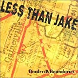 Less Than Jake, Borders and Boundaries