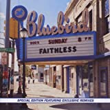 Faithless, Sunday 8pm