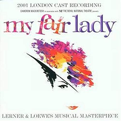 My Fair Lady, Original 2001 London Cast