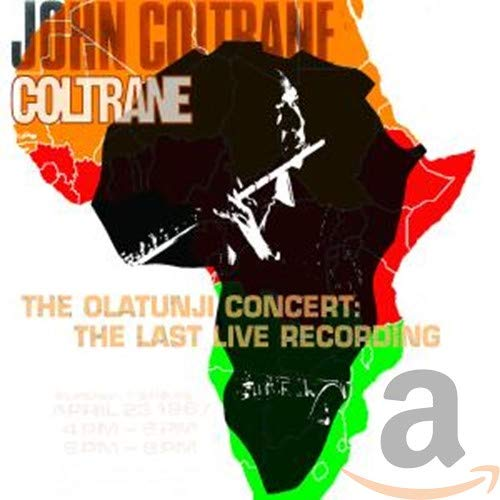 John Coltrane: The Olatunji Concert: The Last Live Recording