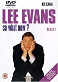 Lee Evans - So What Now? Series 1