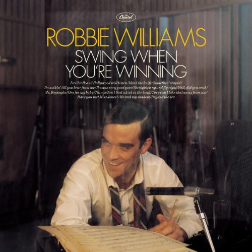 (Jazz) Robbie Williams - Swing When Youre Winning - 2001, FLAC (image + .cue), lossless