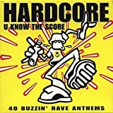 Cubierta del álbum de Hardcore U Know the Score (disc 1)