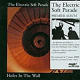 Electric Soft Parade, Holes in the Wall