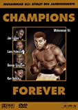 Champions Forever - Muhammad Ali: Athlete of the Century