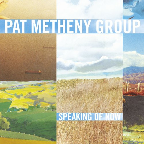 Pat Metheny Group, Speaking of Now