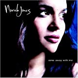 Norah Jones, Come Away with Me