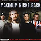 Nickelback, Maximum Nickelback