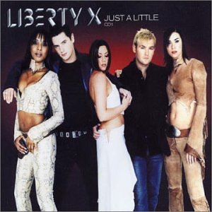 Liberty X, Just a Little