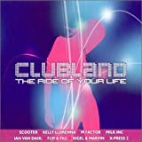 Albumcover für Clubland: The Ride of Your Life (disc 2)