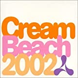 Album cover for Cream Beach 2002 (disc 2)