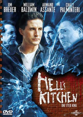 Hell's Kitchen / One Eyed King / Адская кухня (2001)