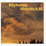 CD: Röyksopp - Melody A.M.
