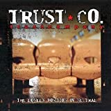 TrustCompany, The Lonely Position Of Neutral