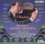 Astaire/Garland/Fitzgerald/+, George Gershwin, 'S Wonderful