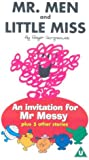 An Invitation For Mister Messy And Five Other Stories