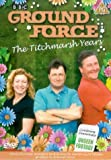 Ground Force - The Titchmarsh Years