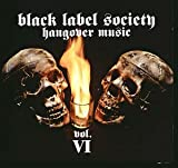 CD-Cover: Black Label Society - Hangover Music, Vol. 6
