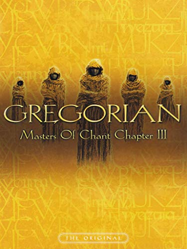 Gregorian - Masters of Chant. Chapter III /  (2002)