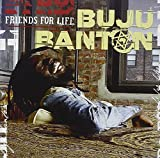 Buju Banton, Friends for Life
