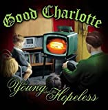 Good Charlotte, The Young and the Hopeless