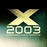 Albumcover für X 2003: Experience the Alternative (disc 2)