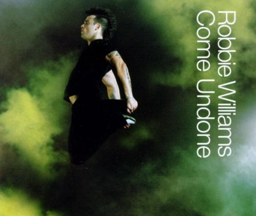 Robbie Williams, Come Undone