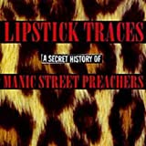 album art to Lipstick Traces: A Secret History of Manic Street Preachers (disc 1)