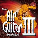 Cubierta del álbum de The Best Air Guitar Album in the World... III (disc 2)