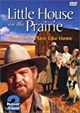 Little House on the Prairie - There's No Place Like Home