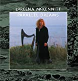 Loreena Mckennitt, Parallel Dreams