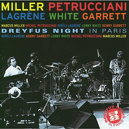 Miller/Petrucciani/Lagr: Dreyfus Night in Paris