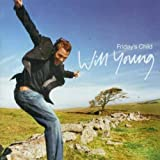 Will Young, Friday's Child