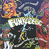 Funkadelic, Motor City Madness - The Ultimate Funkadelic Westbound Compilation