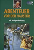 Abenteuer vor der Haustr mit Rdiger Nehberg