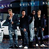 Blue, Guilty