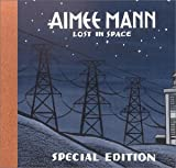CD-Cover: Aimee Mann - Lost in Space (special edition)