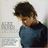 Alex Parks, Introduction