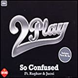 2Play featuring Raghav, So Confused