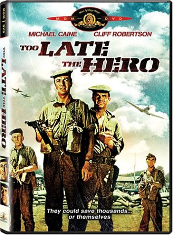 Too late the hero / ������� ������, ����� (1969)