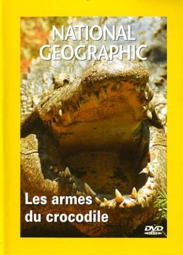 Les Armes du Crocodile (National Geographic)